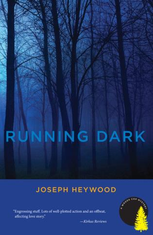 Cover image for the book Running Dark: A Woods Cop Mystery