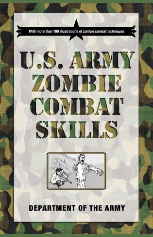 Cover image for the book U.S. Army Zombie Combat Skills
