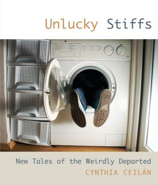 Cover image for the book Unlucky Stiffs: New Tales Of The Weirdly Departed