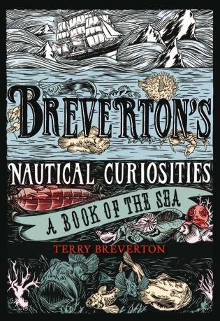 Cover image for the book Breverton's Nautical Curiosities: A Book Of The Sea