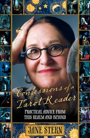 Cover image for the book Confessions of a Tarot Reader: Practical Advice From This Realm And Beyond, First Edition