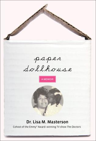 Cover image for the book Paper Dollhouse: A Memoir, First Edition