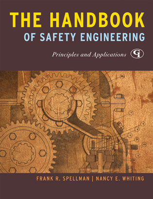 Cover image for the book The Handbook of Safety Engineering: Principles and Applications