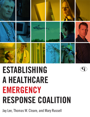 Cover image for the book Establishing a Healthcare Emergency Response Coalition