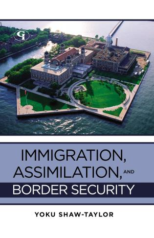 Cover image for the book Immigration, Assimilation, and Border Security