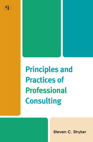 Cover image for the book Principles and Practices of Professional Consulting