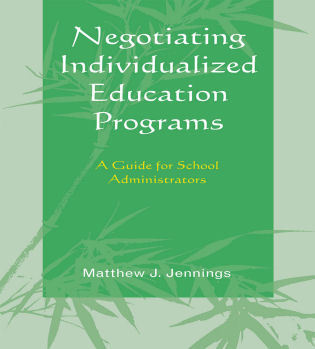 Cover image for the book Negotiating Individualized Education Programs: A Guide for School Administrators