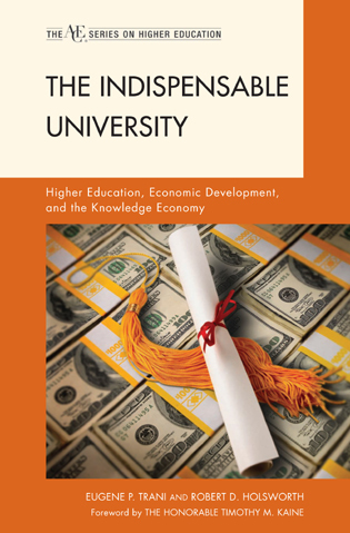 Cover image for the book The Indispensable University: Higher Education, Economic Development, and the Knowledge Economy
