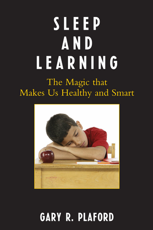 Cover image for the book Sleep and Learning: The Magic That Makes Us Healthy and Smart