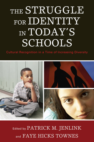 Cover image for the book The Struggle for Identity in Today's Schools: Cultural Recognition in a Time of Increasing Diversity