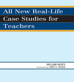 Cover image for the book All New Real-Life Case Studies for Teachers