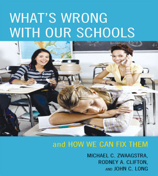 Cover image for the book What's Wrong with Our Schools: and How We Can Fix Them
