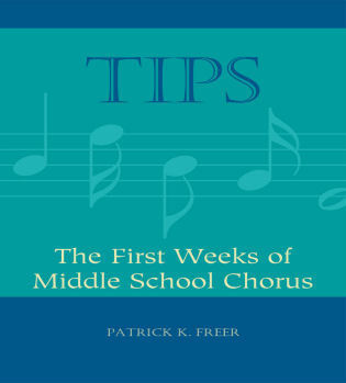 Cover image for the book TIPS: The First Weeks of Middle School Chorus