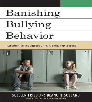Cover image for the book Banishing Bullying Behavior: Transforming the Culture of Pain, Rage, and Revenge