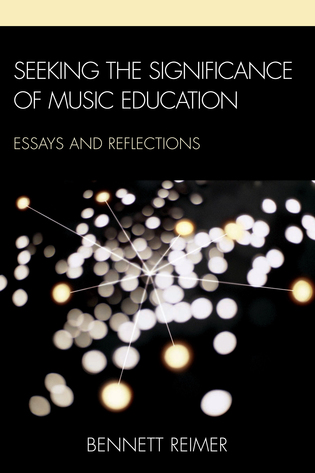 seeking the significance of music education essays and  seeking the significance of music education