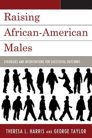 Cover image for the book Raising African-American Males: Strategies and Interventions for Successful Outcomes