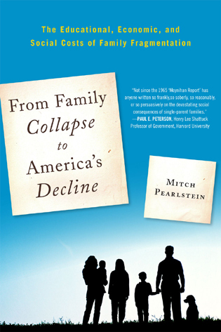Cover image for the book From Family Collapse to America's Decline: The Educational, Economic, and Social Costs of Family Fragmentation