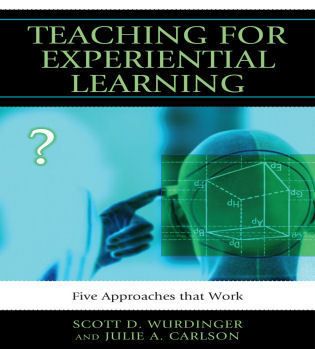Cover image for the book Teaching for Experiential Learning: Five Approaches That Work
