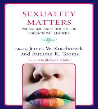Cover image for the book Sexuality Matters: Paradigms and Policies for Educational Leaders