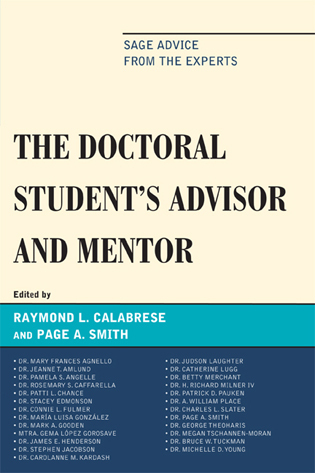 Cover image for the book The Doctoral StudentOs Advisor and Mentor: Sage Advice from the Experts