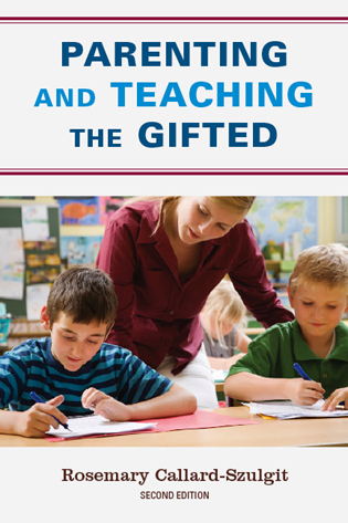 Cover image for the book Parenting and Teaching the Gifted, 2nd Edition