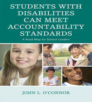 Cover image for the book Students with Disabilities Can Meet Accountability Standards: A Roadmap for School Leaders