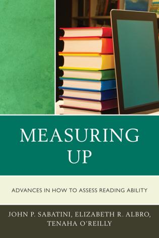 Cover image for the book Measuring Up: Advances in How We Assess Reading Ability