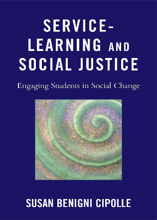 Cover image for the book Service-Learning and Social Justice: Engaging Students in Social Change