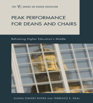 Cover image for the book Peak Performance for Deans and Chairs: Reframing Higher Education's Middle