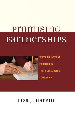 Cover image for the book Promising Partnerships: Ways to Involve Parents in Their Children's Education