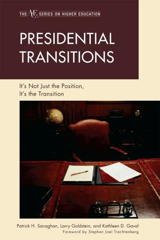 Cover image for the book Presidential Transitions: It's Not Just the Position, It's the Transition