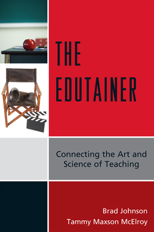Cover image for the book The Edutainer: Connecting the Art and Science of Teaching
