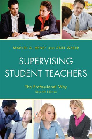 Cover image for the book Supervising Student Teachers: The Professional Way, Seventh Edition