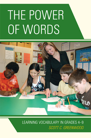 Cover image for the book The Power of Words: Learning Vocabulary in Grades 4-9