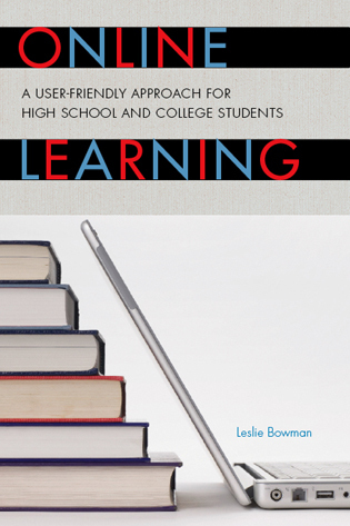 Cover image for the book Online Learning: A User-Friendly Approach for High School and College Students