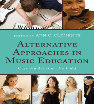 Cover image for the book Alternative Approaches in Music Education: Case Studies from the Field