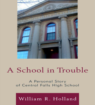 Cover image for the book A School in Trouble: A Personal Story of Central Falls High School