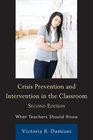 Cover image for the book Crisis Prevention and Intervention in the Classroom: What Teachers Should Know, 2nd Edition