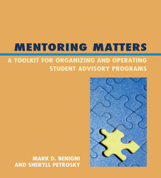 Cover image for the book Mentoring Matters: A Toolkit for Organizing and Operating Student Advisory Programs