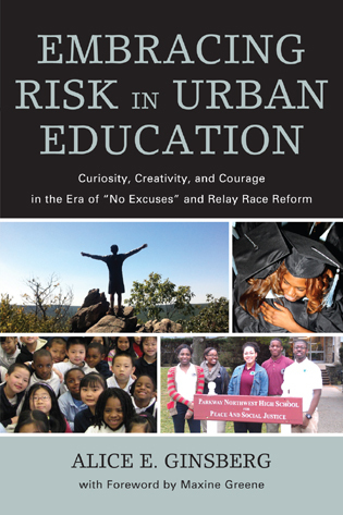 Cover image for the book Embracing Risk in Urban Education: Curiosity, Creativity, and Courage in the Era of
