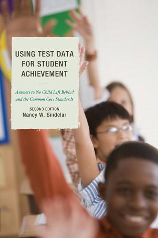 Cover image for the book Using Test Data for Student Achievement: Answers to No Child Left Behind, Second Edition