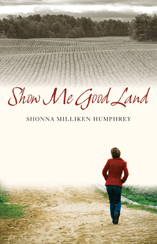 Cover image for the book Show Me Good Land
