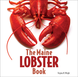 Cover image for the book The Maine Lobster Book