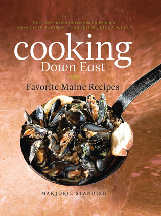 Cover image for the book Cooking Down East: Favorite Maine Recipes, 2nd Edition