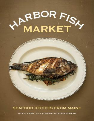 Cover image for the book Harbor Fish Market: Seafood Recipes from Maine