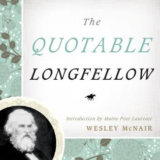 Cover image for the book The Quotable Longfellow