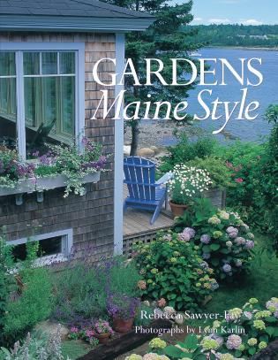 Cover image for the book Gardens Maine Style
