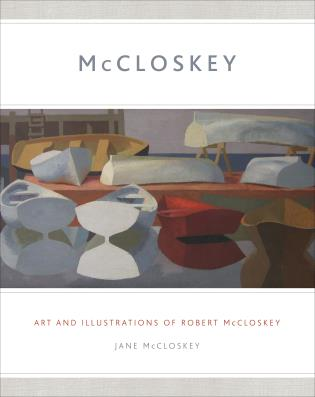 Cover image for the book MCCLOSKEY: Art and Illustrations of Robert McCloskey