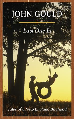 Cover image for the book Last One In: Tales of a New England Boyhood