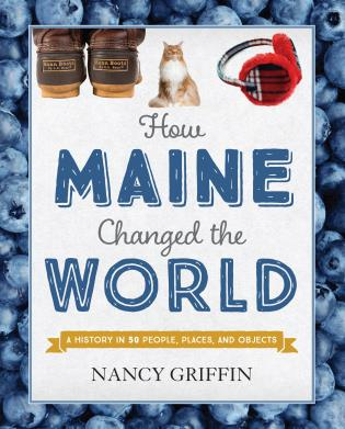 Cover image for the book How Maine Changed the World